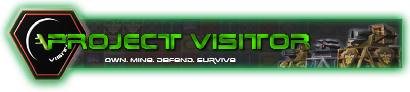 Project Visitor - Own, Mine, Defend, Survive!
